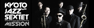 KYOTO JAZZ SEXTET / mission