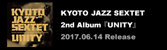 「KYOTO JAZZ SEXTET / mission」2015.04.15 Release